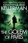 Kellerman, Jesse , Kellerman, Jonathan, The Golem of Paris (Jacob Lev #2)
