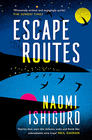 Naomi Ishiguro, Escape Routes