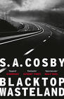S. A. Cosby, Blacktop Wasteland