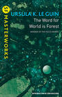 Ursula K. Le Guin, The Word for World is Forest