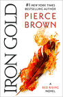 Pierce Brown Iron Gold (Red Rising #4)