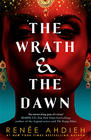 Renée Ahdieh - The Wrath and the Dawn