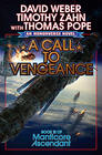 David Weber A Call to Vengeance (Manticore Ascendant #3)