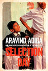 Aravind Adiga, General Fiction Book of the Month – November 2017