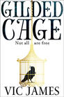 Vic James - Gilded Cage