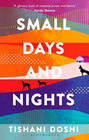 Tishani Doshi, Small Days and Nights
