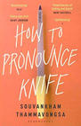Souvankham Thammavongsa, How to Pronounce Knife