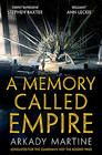 Arkady Martine, A Memory Called Empire