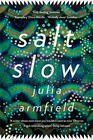 Julia Armfield, Salt Slow