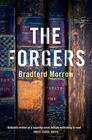 Bradford Morrow, The Forgers