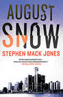 Stephen Mack Jones August Snow