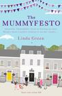 Linda Green, The Mummyfesto