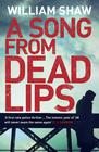 Shaw William – A Song From Dead Lips