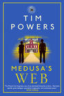 Tim Powers - Medusa's Web