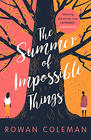 Rowan Coleman The Summer of Impossible Things
