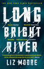 Liz Moore, Long Bright River