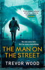 Trevor Wood The Man on the Street