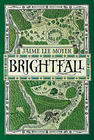Jamie Lee Moyer, Brightfall