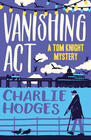 Charlie Hodges, Vanishing Act