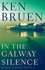 Ken Bruen, In the Galway Silence (Jack Taylor #14)