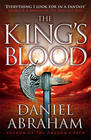 Daniel  Abraham King's Blood, The (The Dagger and the Coin #2)