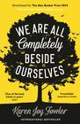 Karen Joy Fowler – We Are All Completely Beside Ourselves