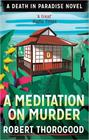 Robert Thorogood – A Meditation on Murder