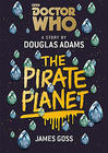 Douglas Adams Doctor Who: The Pirate Planet
