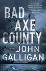 John Galligan, Bad Axe County