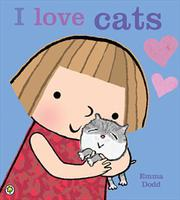 I love cats by Emma Dodd