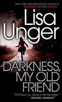 Darkness, My Old Friend (Hollows #2) - Lisa Unger