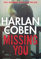 Harlan Coben; Missing You