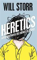 Will Storr The Heretics – adventures with the enemies of science
