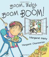 Boom, Baby, Boom Boom! By Margaret Mahy and Margaret Chamberlain