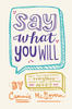 Cammie McGovern – Say What You Will