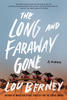 Lou Berney – The Long and Faraway Gone