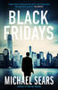 Michael Sears – Black Fridays