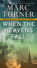 Marc Turner – When the Heavens Fall (Chronicles of Exile #1)