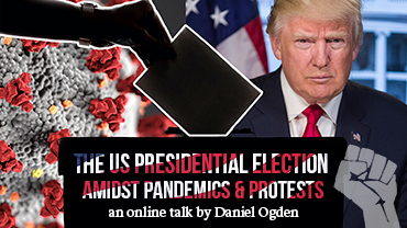 Online talk: Presidential Election amidst Pandemics and Protests