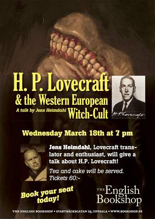 H. P. Lovecraft & the Western European Witch-Cult – A talk by Jens Heimdahl