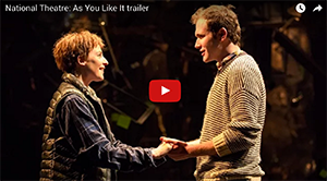 Trailer As You Like It at The National Theatre