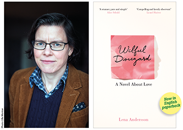 Lena Andersson on Wilful Disregard
