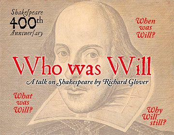 Who was Will - a talk on Shakespeare