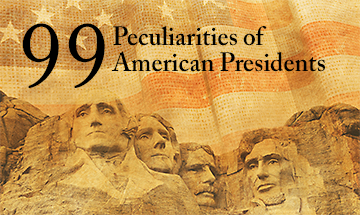 Book release: 99 Peculiarities of American Presidents