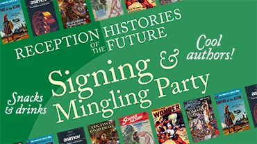 Signing and Mingling Party - Histories of the Future