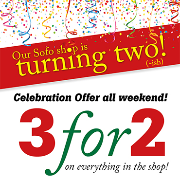 Sofo shop turning two! 3-for-2 on everything