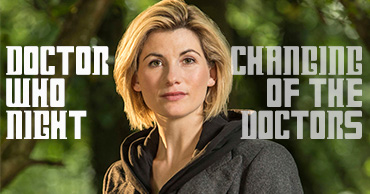 Doctor Who Night - Changing of the Doctors