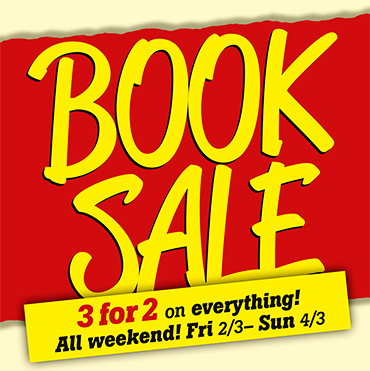 Book Sale 3 for 2 all weekend!