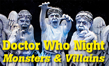 Doctor Who Night – Monsters & Villains