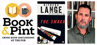 Book&Pint: The Smack – Richard Lange